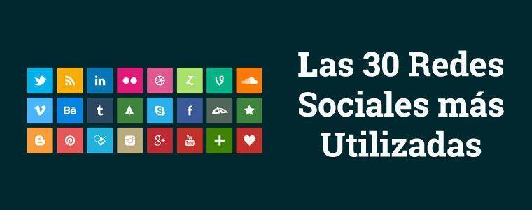 3b8992d670b7 Las 30 Redes Sociales más Utilizadas