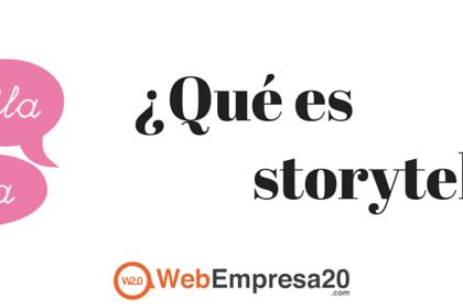 Storytelling: ¿qué es y para qué nos sirve?