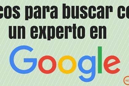Trucos Google: cómo buscar como un experto