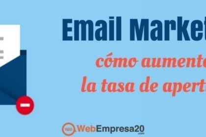 Email marketing: la tasa de apertura (y cómo aumentarla)