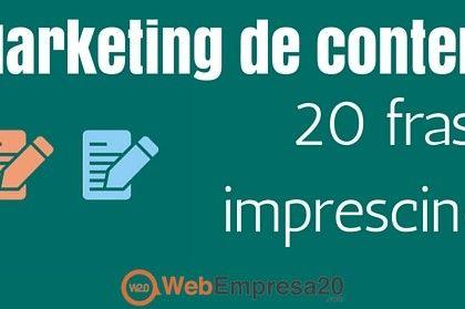 Marketing de contenidos: 20 frases imprescindibles de los mejores