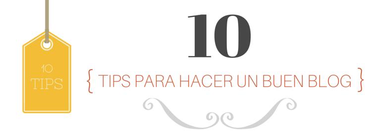 10 tips para hacer un buen blog 773b84d1e01d3