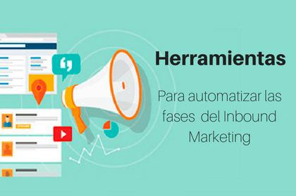 Herramientas para automatizar las fases del Inbound Marketing