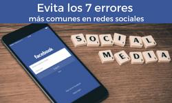 Evita los 7 errores más comunes en redes sociales